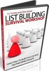 Thumbnail List Building Survival Workshop