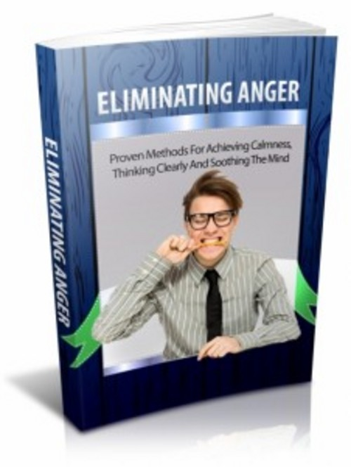 Product picture Eliminating Anger with Master Resell Rights