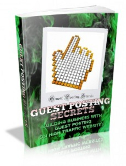 Product picture Guest Posting Secrets with Master Resell Rights